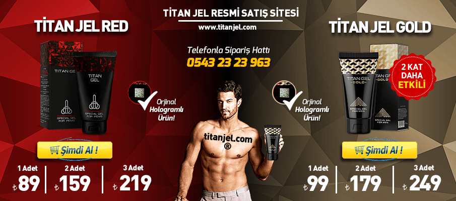 Orjinal Titan Jel - Titanjel.com (Titan Jel Resmi Satış Sitesi)